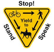 Multi-use trail sign (Stop!, Stand, Speak)